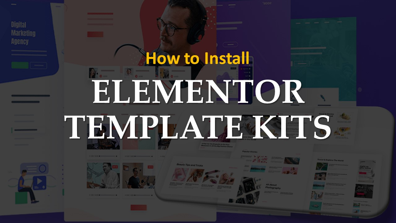 how to install elementor template kits